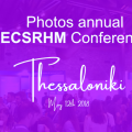 Photos ECSRHM conference – Thessaloniki